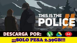 Como Descargar e Instalar This Is The Police 2 Para PC Español Full 1 Link
