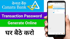 Canara bank transaction password generation online | Canara bank transaction password activation