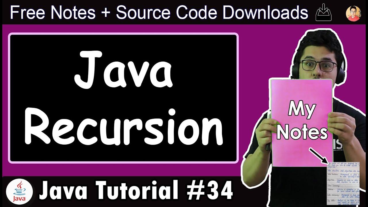 Java Tutorial: Recursion in Java