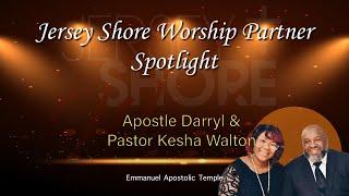 Apostle Darryl and Pastor Kesha Walton from Emmanuel Apostolic Temple Spotlight Interview
