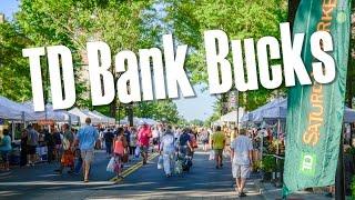 'TD Bank Bucks' Awarded for 2017 Season of TD Saturday Market