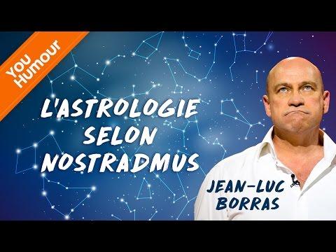 JEAN-LUC BORRAS - L'astrologie selon Nostradamus