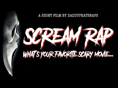 Scream Rap - What's Your Favorite Scary Movie? (Ghostface) Daddyphatsnaps