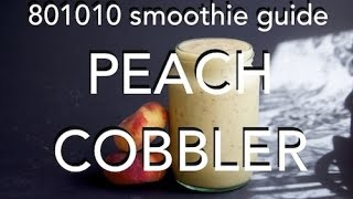 Peach Cobbler Smoothie - 801010 Raw Vegan, Low Fat