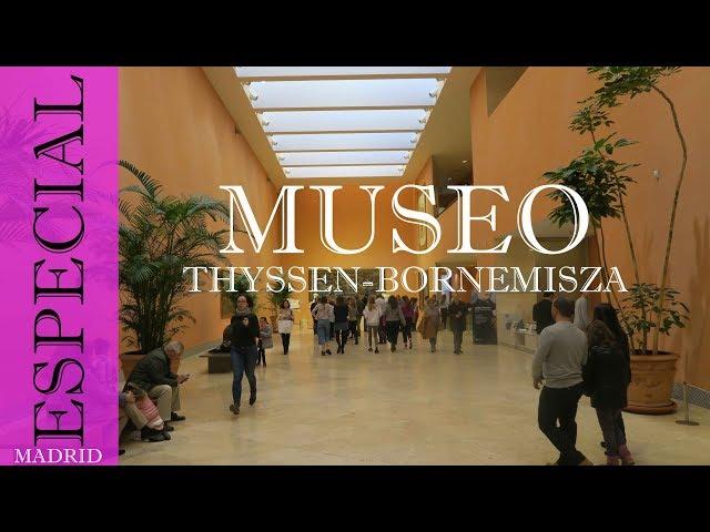 Museo Nacional Thyssen-Bornemisza | Madrid
