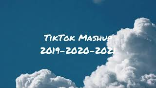 Tiktok Mashup 2019-2020-2021