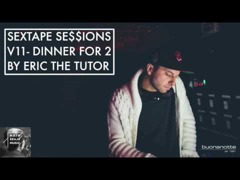 Deep House Lounge Songs Playlist (New Lounge Dinner Mix By Eric The Tutor) Sextape Se$$ions V11