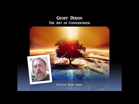 Sage of Quay™ Radio - Geoff Dixon - The Art of Consciousness (Nov 2018)