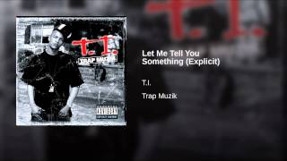 Let Me Tell You Something (Explicit)