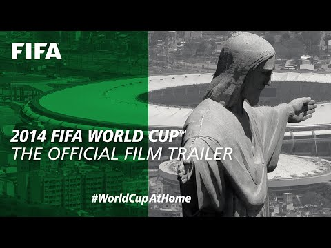 2014 FIFA World Cup | The Official Film Trailer