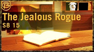 Drama Time - The Jealous Rogue