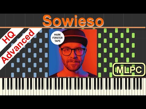 Mark Forster - Sowieso I Piano Tutorial & Sheets by MLPC