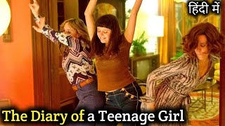 The Diary Of A Teenage Girl Movie Explained In Hindi | Hollywood Movie Explained In Hindi