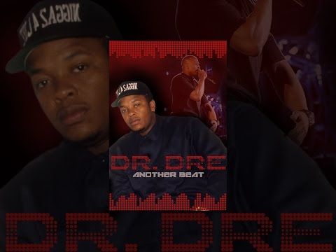 Dr Dre: Another Beat