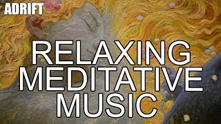 MEDITATION MUSIC FOR INSOMNIA AND ANXIETY (60 MINUTES) - Adrift