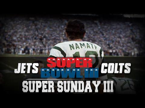Super Sunday | Super Bowl III | New York Jets vs Baltimore Colts