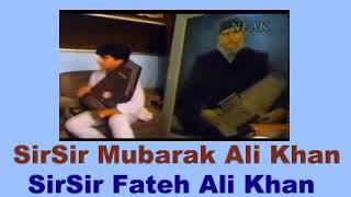 Ustad Mubarak Ali Khan Ustad Fateh Ali Khan (Laila Mujno) 1960 In Faisalabad