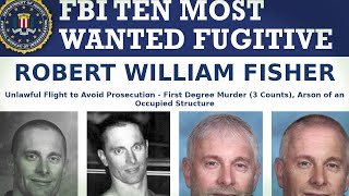STILL MISSING: The Robert Fisher fugitive case, one of the FBI's Ten Most Wanted, 20 years later