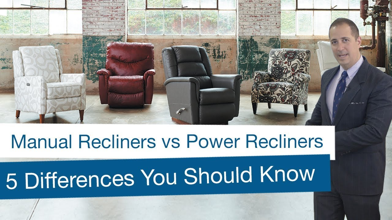 Manual Recliners vs Power Recliners: 5 Differences You Should Know
