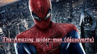 The Amazing spider-man (découverte)