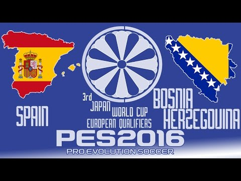 Spain vs. Bosnia and Herzegovina - PES2016 - 3rd Japan World Cup Qualifiers - 60fps