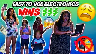LAST TO USE ELECTRONICS WINS $1000