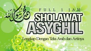Sholawat Asyghil Lirik dan Artinya Full 1 Jam | Haqi Official