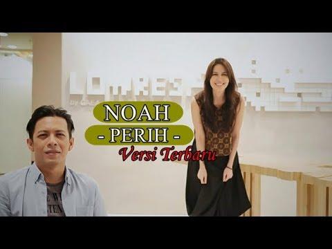 Lagu Ini Paling Jarang Di Bawakan Ketika Noah Konser | Perih [New Versi] + Lirik