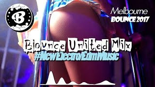 ◄♫►BOUNCE UNITED (MELBOURNE BOUNCE MIX 2017) | Jayclap
