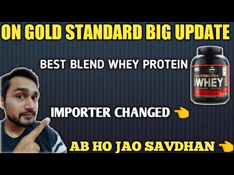 on-gold-standard-importer-changed-big-update-|-on-gold-standard-|-blend-whey-protein-|