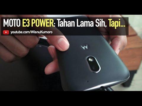 Motorola E3 Power: Tahan Lama Sih, Tapi... #CurhatGadget
