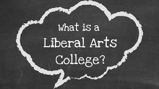 What is a Liberal Arts College?