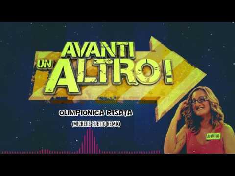 Avanti UnAltro - OLIMPIONICA RISATA (Michele Pletto Remix)
