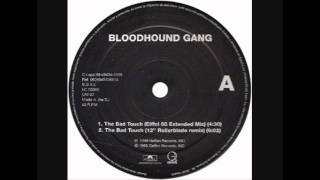 Bloodhound Gang - The Bad Touch (12