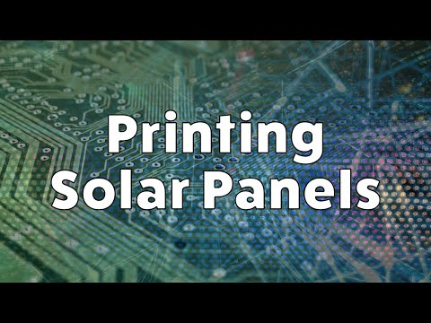 Printing Solar Panels - A look in the next generation of flexible Solar Panels