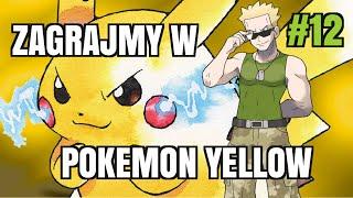Zagrajmy z Kushim - Pokemon Yellow (odc. #12 - Pojedynek z Porucznikiem Surgem!)