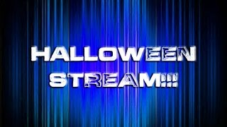 Halloween Live Stream At 10 am Eastern Time