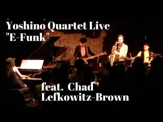 Yoshino Quartet feat. Chad Lefkowitz-Brown