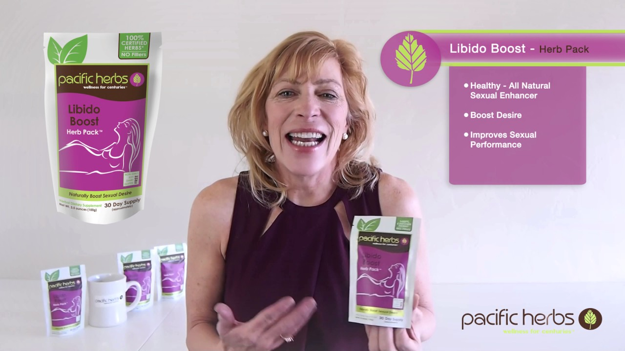 Natural Libido Boost For Her Herbs By Pacific Herbs Youtube