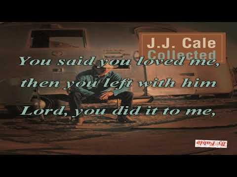 JJ Cale Lies Karaoke