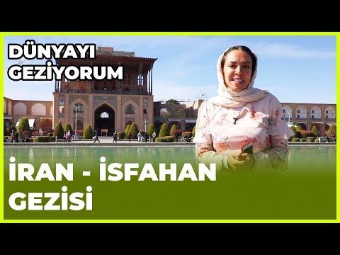 Dünyayı Geziyorum - İran/İsfahan   9 Aralık 2018