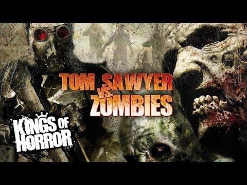 Tom Sawyer Vs. Zombies   Full Horror Movie