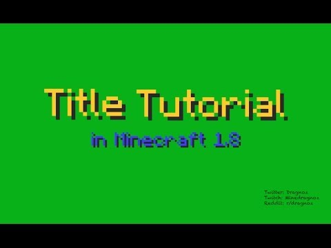 Titles tutorial and Generator for Minecraft 1.8
