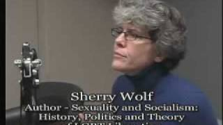 Interview - Sherry Wolf - Sexuality and Socialism