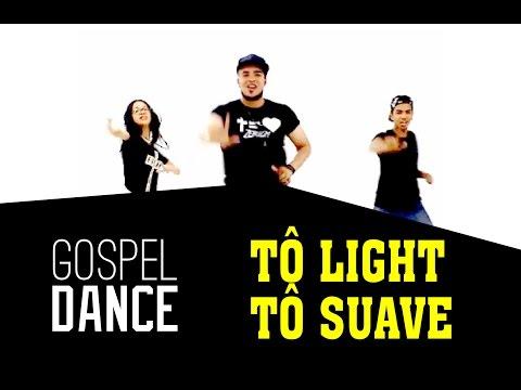 Gospel Dance - Tô Light Tô Suave - Decão Renovado