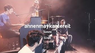 Tommi (Live)  - AnnenMayKantereit (official Video)