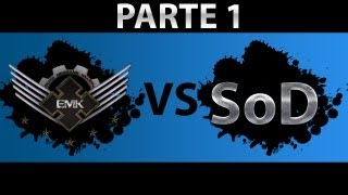 EMK : Clanmatch Vs (SoD) Soldiers of Darkness Parte 1