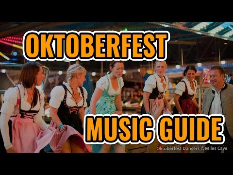 2017 Oktoberfest Music Guide: Top 10 Best Songs