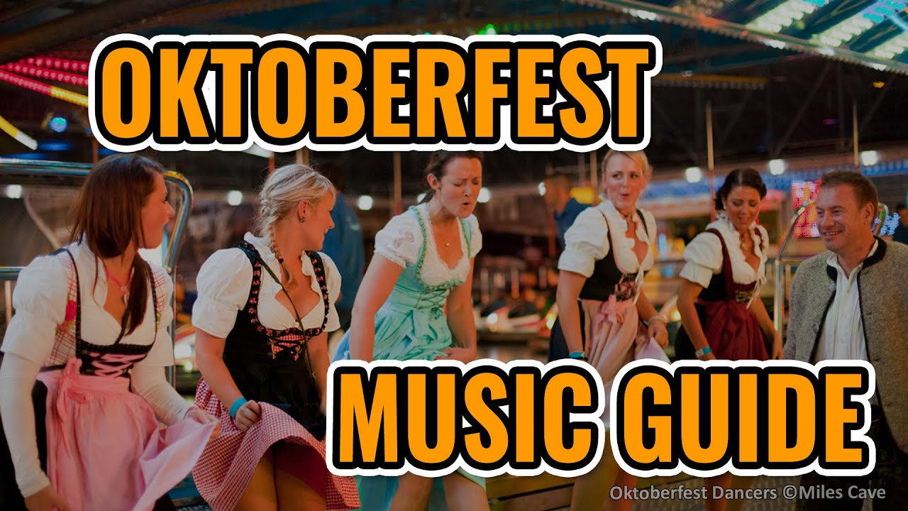 2017 Oktoberfest Music Guide Top 10 Best Songs Youtube