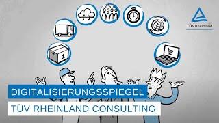 Digitalisierungsspiegel von TÜV Rheinland Consulting – warum mitmachen?